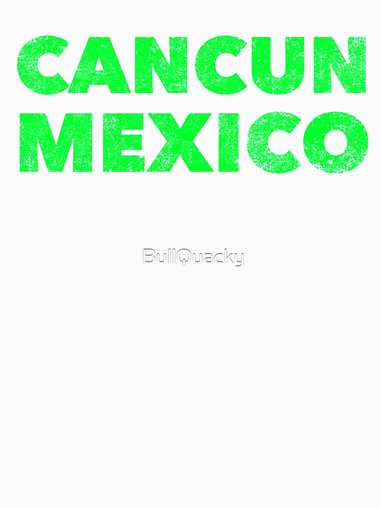 Cancun Mexico - Spring Break Party Design by BullQuacky