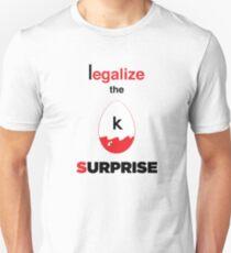 Legalize the Surprise! T-Shirt