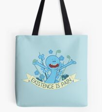 Existence is Pain Tote Bag