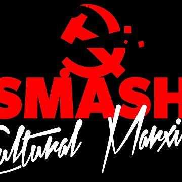 SMASH CULTURAL MARXISM by CentipedeNation