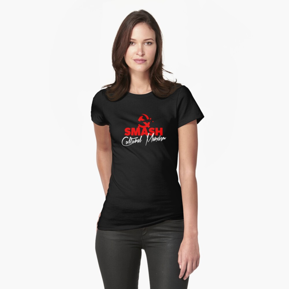 SMASH CULTURAL MARXISM Fitted T-Shirt