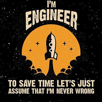 I'm ENGINEER by 1001designs