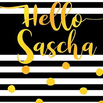Hallo Sascha - Personalisiertes Vorname-Design von xsylx