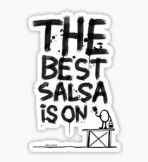 La mejor salsa es on... Pegatina