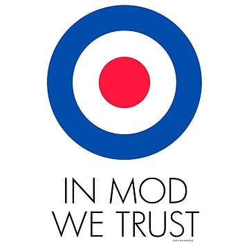 In MOD We Trust by WillRuocco