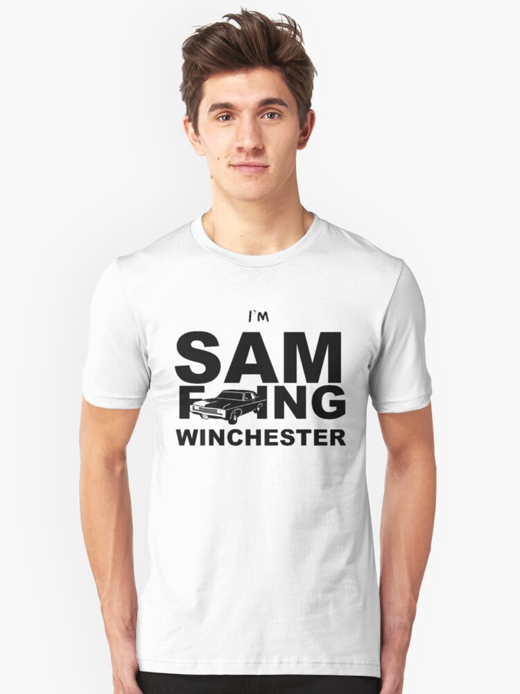 Sam F---ing Winchester 2 Unisex T-Shirt Front