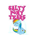 Salty Pony Tears by nxtgen720