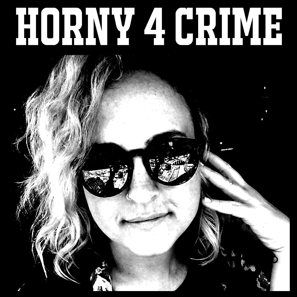 Horny 4 Crime - If You're Listening Official Merch by Ramsobot