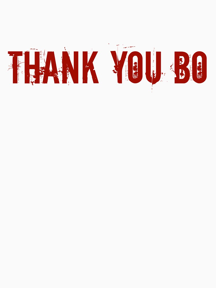 Thank You Bo! by jdbruegger