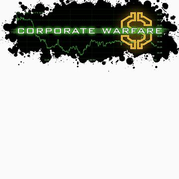 Corporate Warfare $ by ChickenSashimi