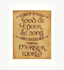 Food, Cheer, and Song - Tolkien Quote Art Print