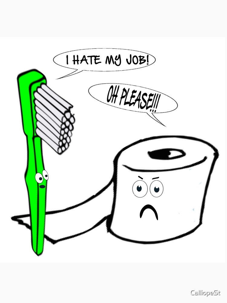 I HATE MY JOB by CalliopeSt