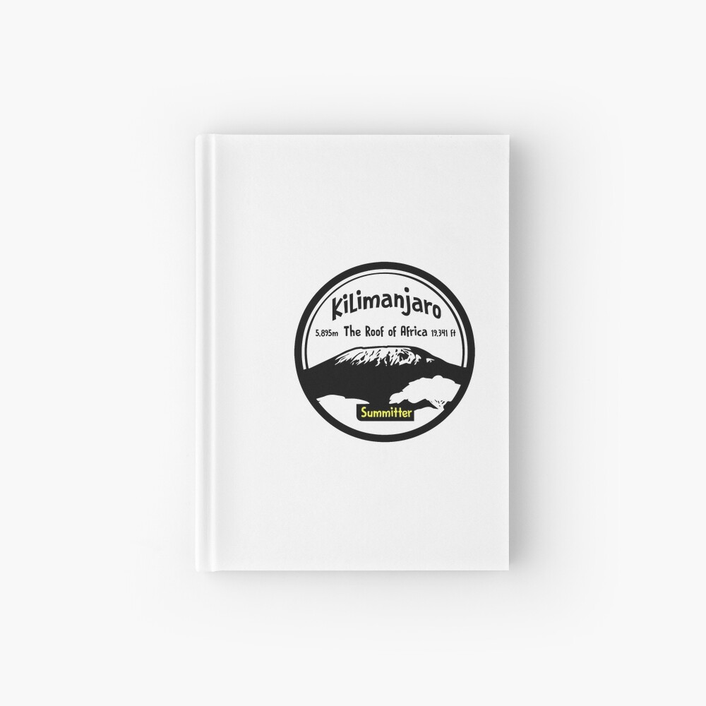 Kilimanjaro Summitter - The Roof of Africa Hardcover Journal