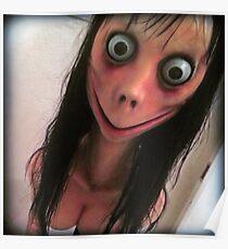 Momo gruseliges gruseliges Gesicht Poster