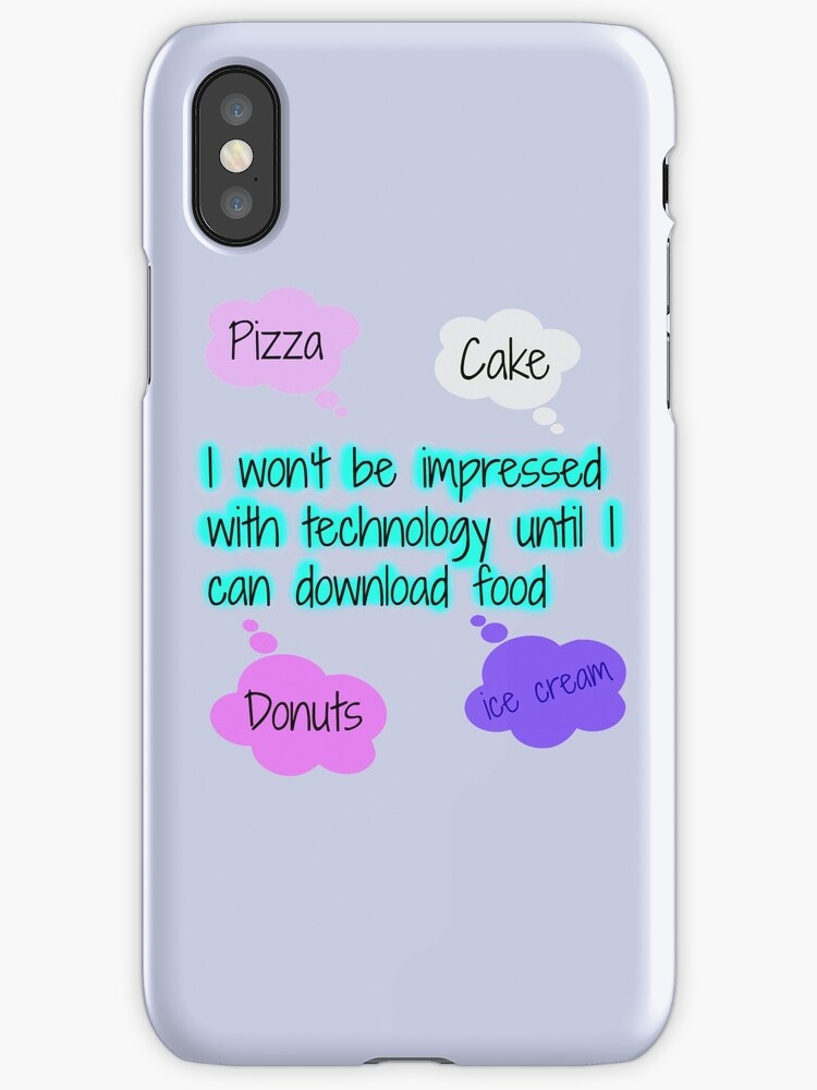 Food quote phone case by HayleaC