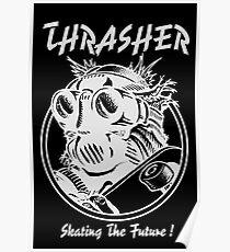 Thrasher // Skate the Future // White Poster