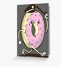 Donut Run From The Law Greeting Card