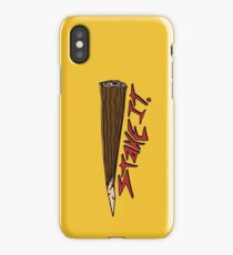 Just put a Stake in it iPhone Case