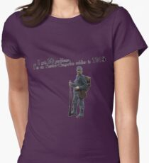 I got 99 problems, I'm an Austro-Hungarian soldier in 1915 Women's Fitted T-Shirt