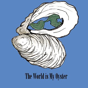 The World is My Oyster by MissyCartoons