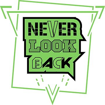 Never look back by Melcu