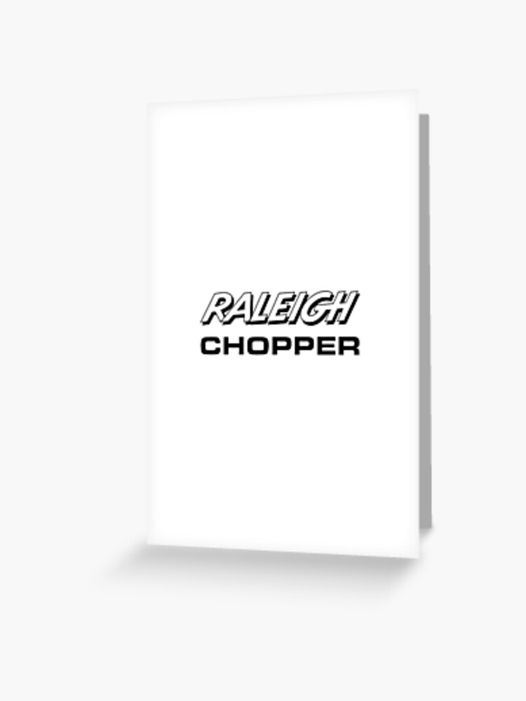 Raleigh Chopper old style logo (as seen above the rear reflector) |  Greeting Card
