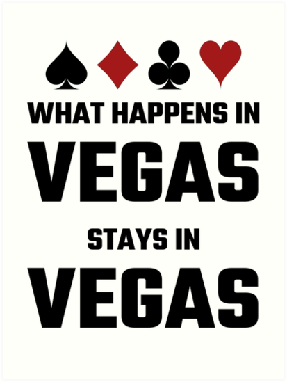 Image result for What happens in Vegas