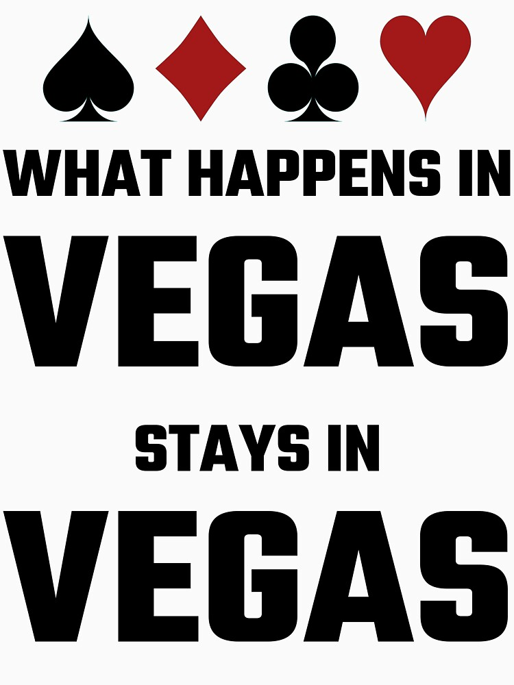 What Happens In Vegas Stays In Vegas by evahhamilton