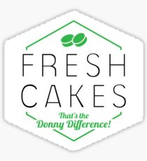 Fresh Cakes - That's The Donny Difference! Sticker