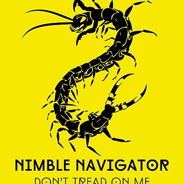 The ORIGINAL Nimble Navigator - Don't Tread On Me by Centipede Nation by CentipedeNation