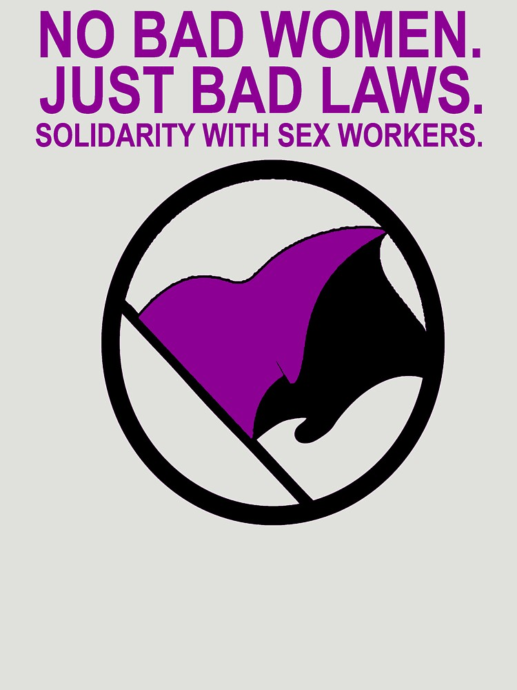 Solidarity With Sex Workers Anarcha-Feminism by ToryASmith