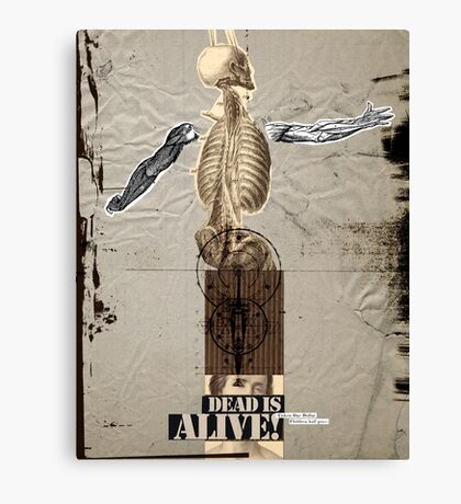 Dead is Alive! Canvas Print