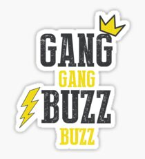 Gang Gang, Buzz Buzz Sticker