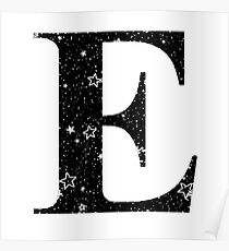 Buchstabe E Weiß Stars Black Sky Poster