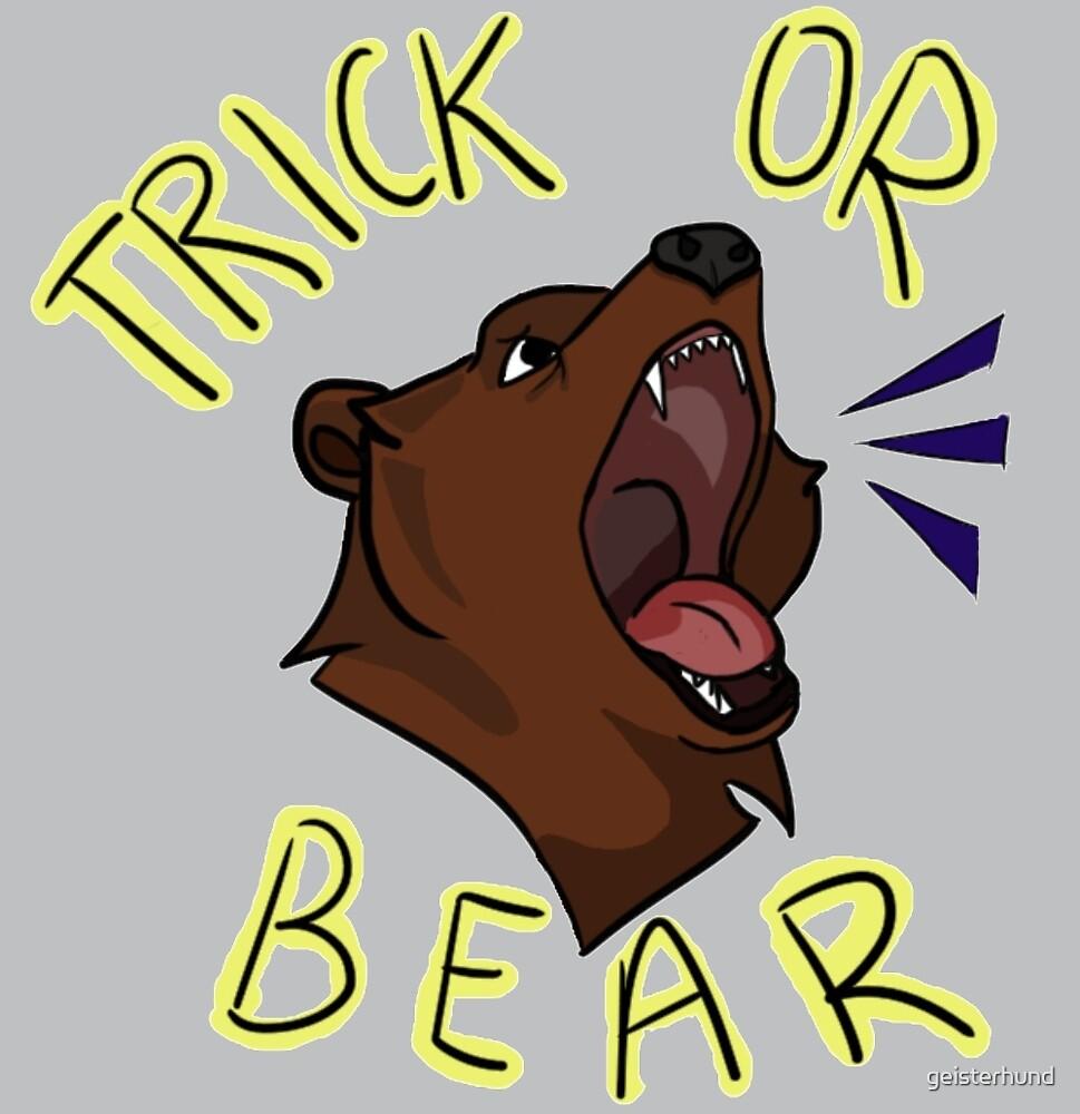 Trick or Bear by geisterhund