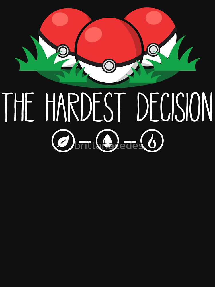 The Hardest Decision by brittanacedes