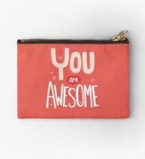 You Are Awesome Studio Pouch