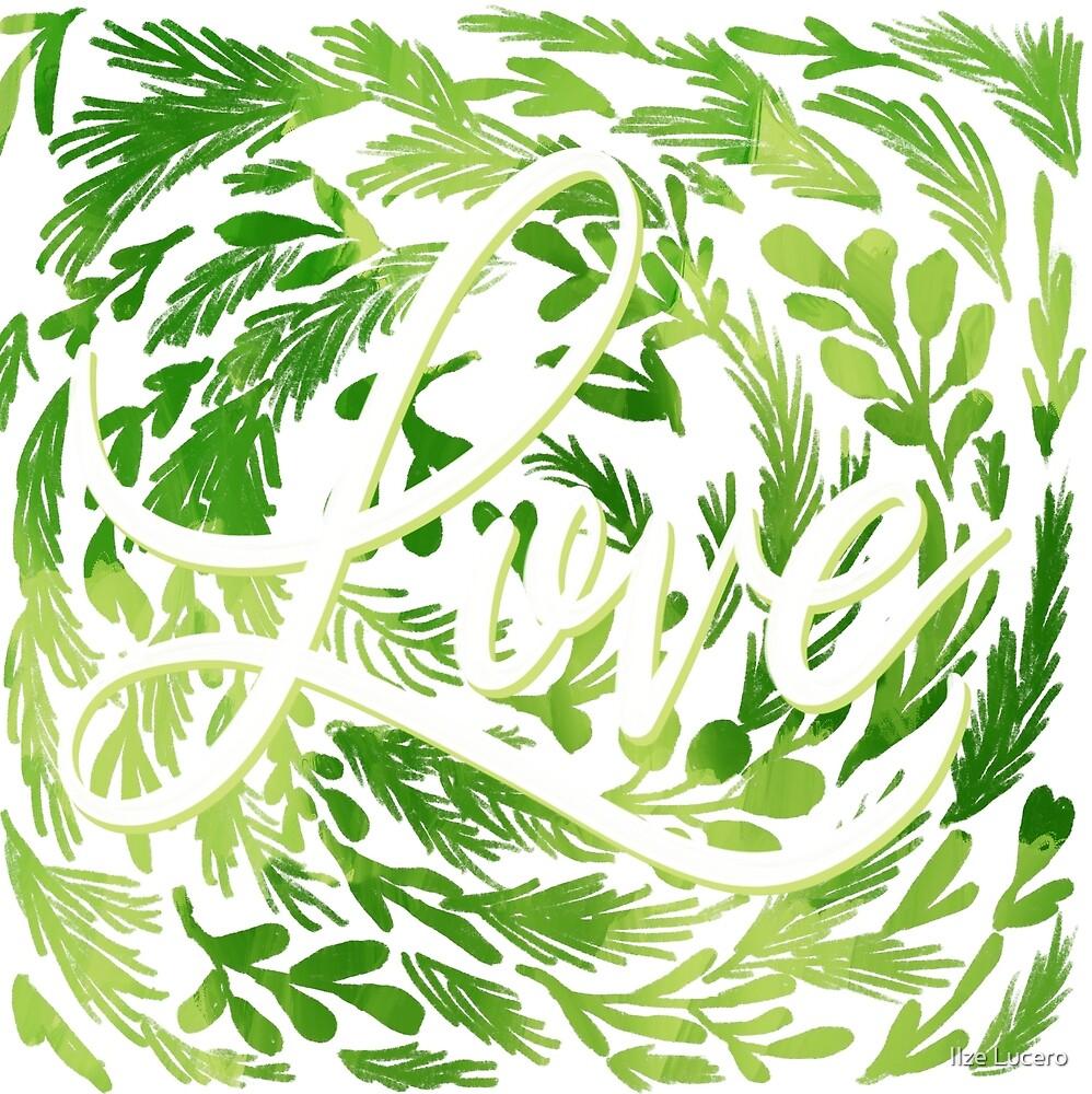 «El amor de todas las cosas verdes.» de Ilze Lucero