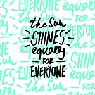Die Sonne scheint für alle gleich von Robert Farkas