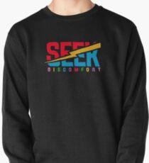 Seek discomfort Pullover Sweatshirt