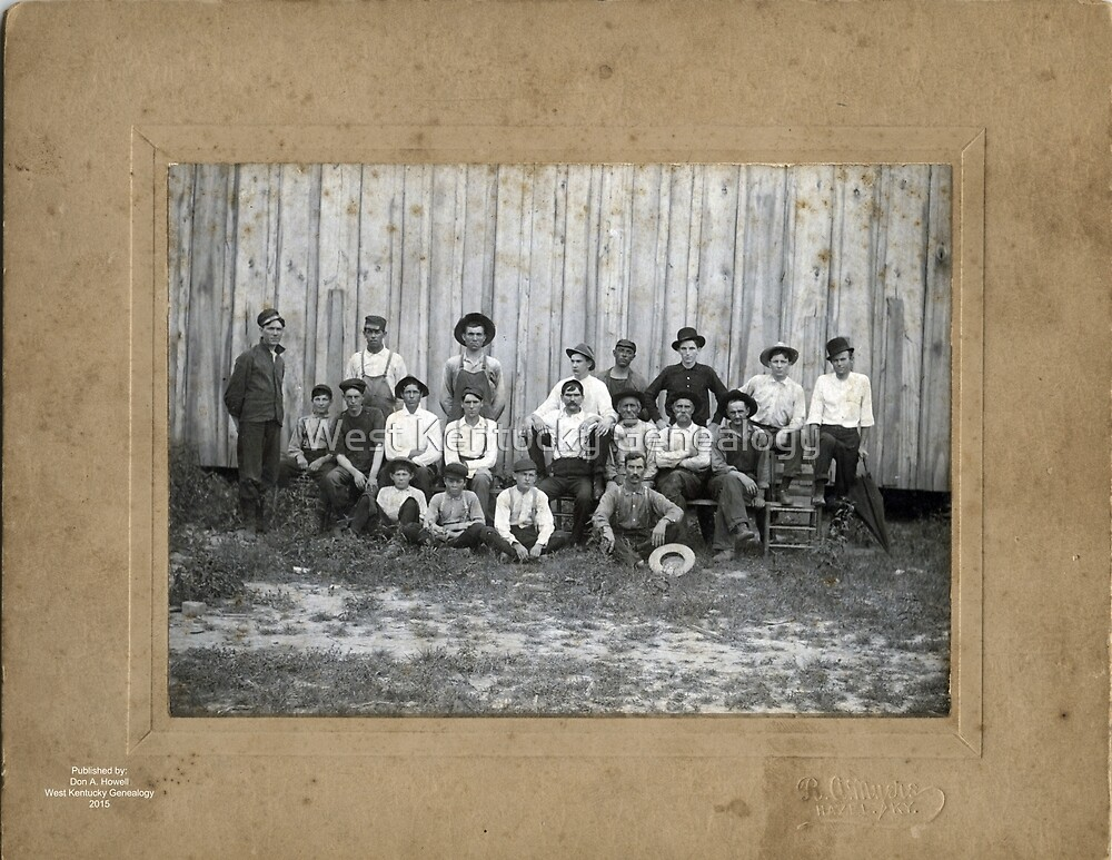 GROUP OF MEN FROM THE HAZEL, KENTUCKY AREA by Don A. Howell