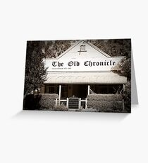 The Old Chronicle Greeting Card