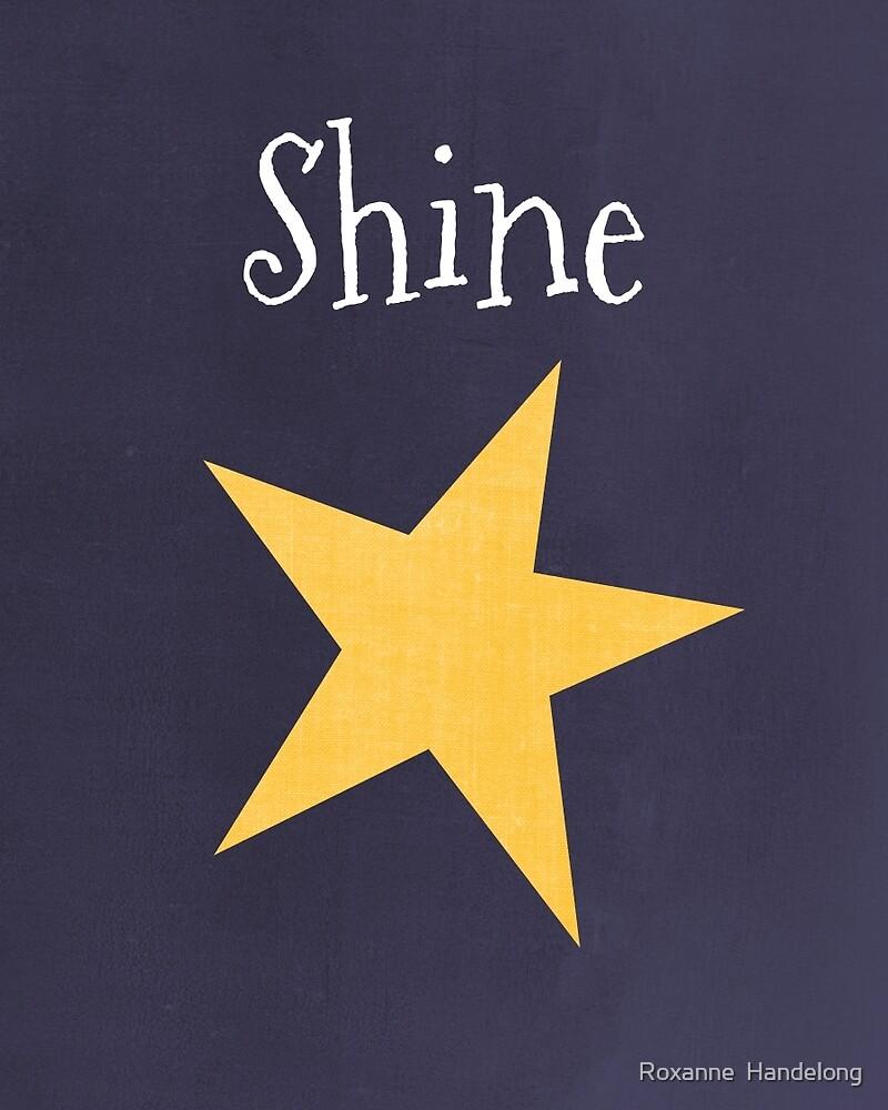 Shine by Roxanne  Handelong