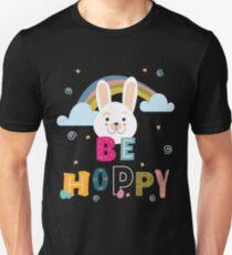 c55843b8f6872 Be Hoppy Cute Bunny Easter Unisex T-Shirt