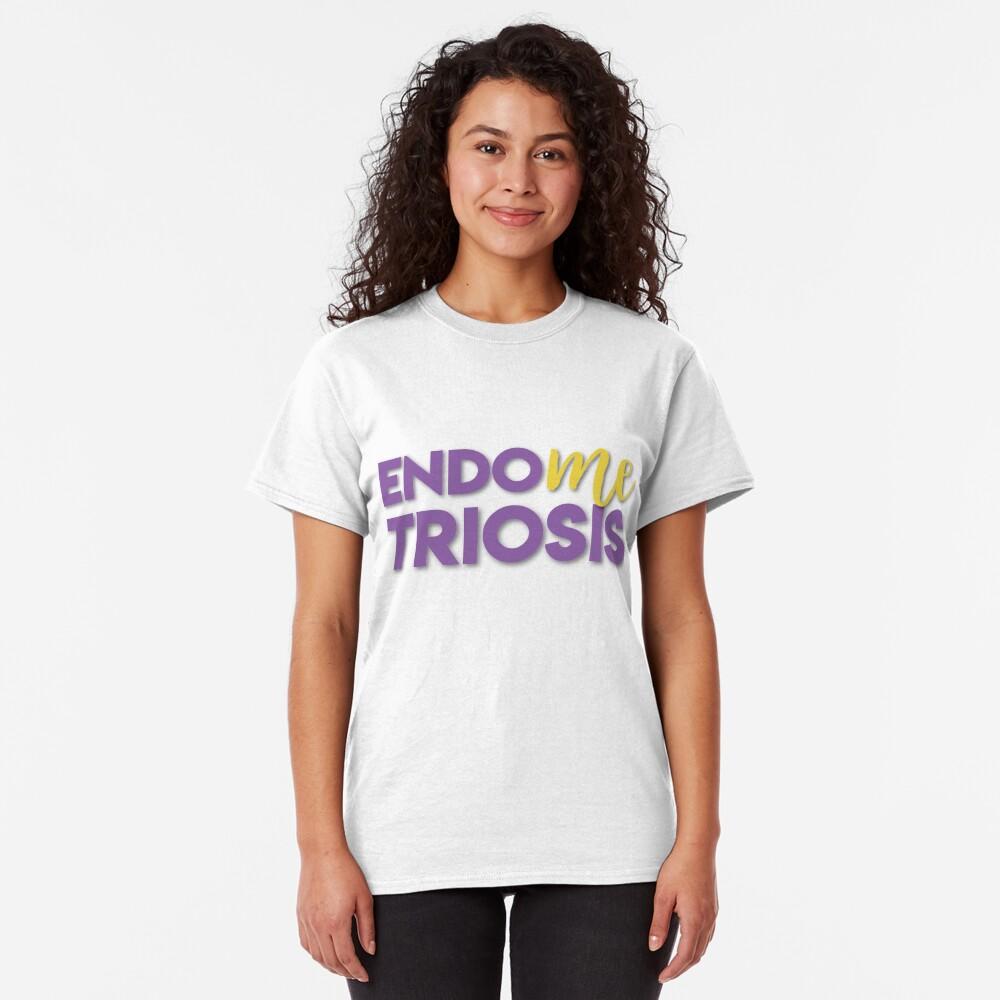 EndoMEtriosis Awareness Classic T-Shirt
