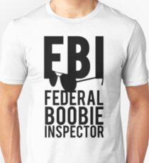 FBI Federal Boobie Inspector Slim Fit T-Shirt