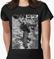Mister Whirl Wide: Dancing in the Streets Womens Fitted T-Shirt