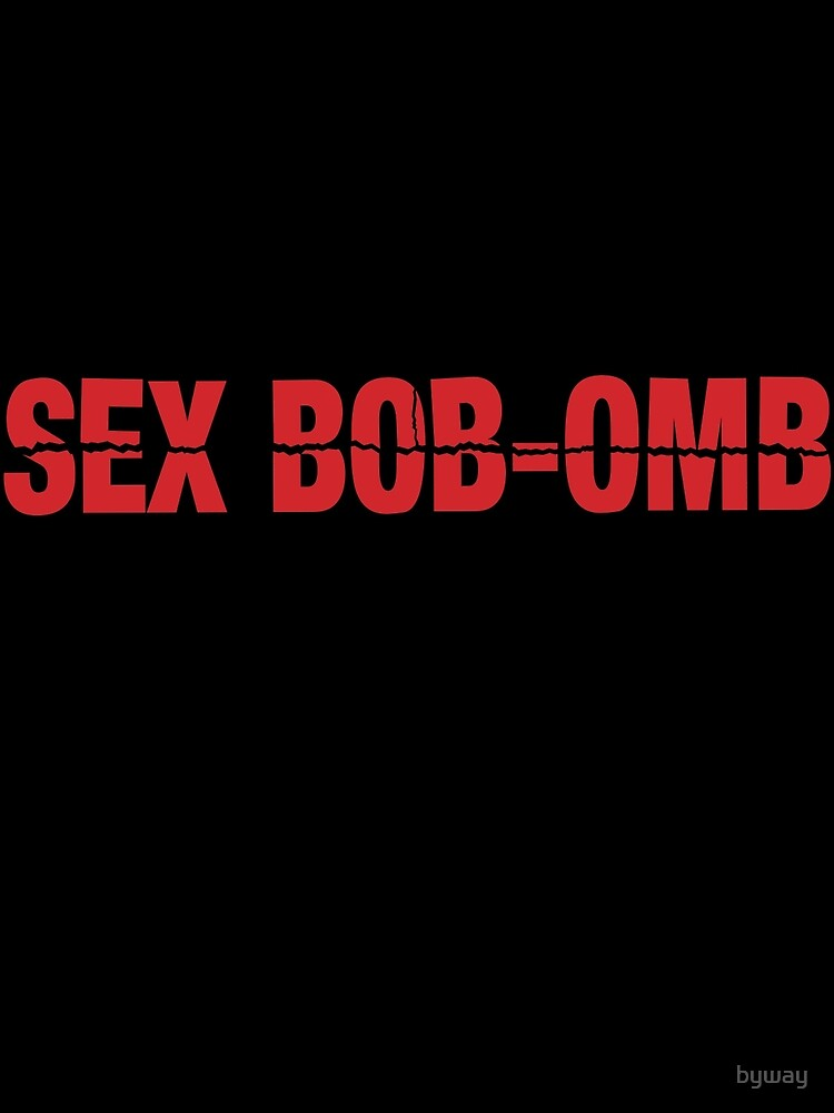 Sex Bob-Omb by byway