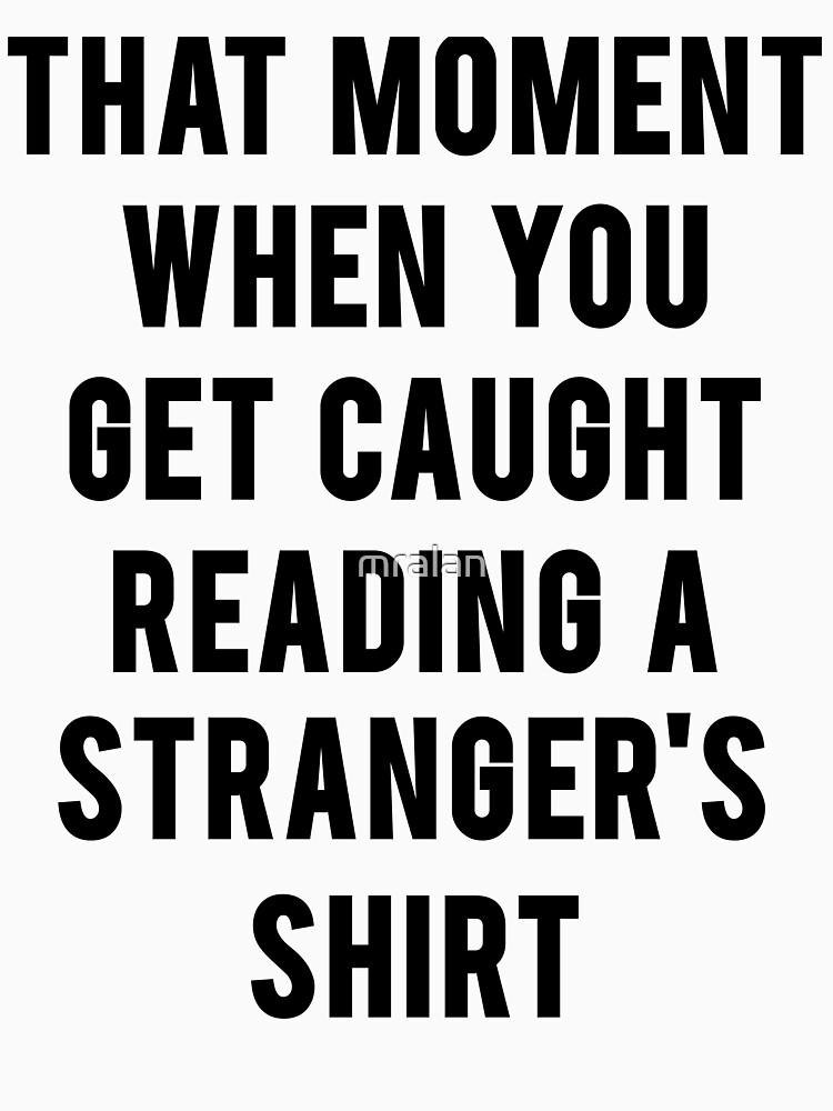 That Awkward Moment Reading Shirt by mralan