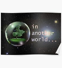 Precious life... in another world... Poster